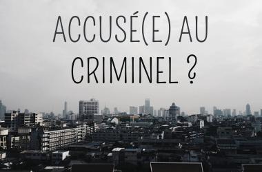 accusé au criminel